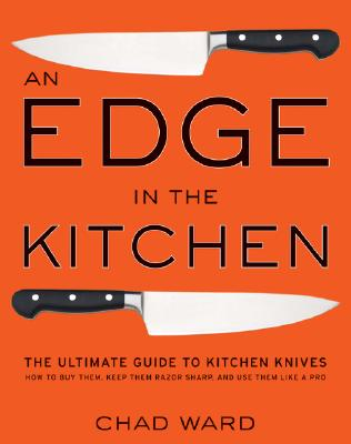 An Edge in the Kitchen By Ward, Chad/ Regan, Bryan (PHT)