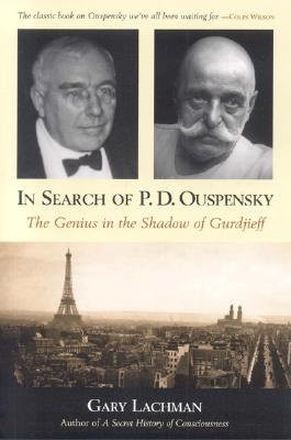 In Search of P.d. Ouspensky By Lachman, Gary