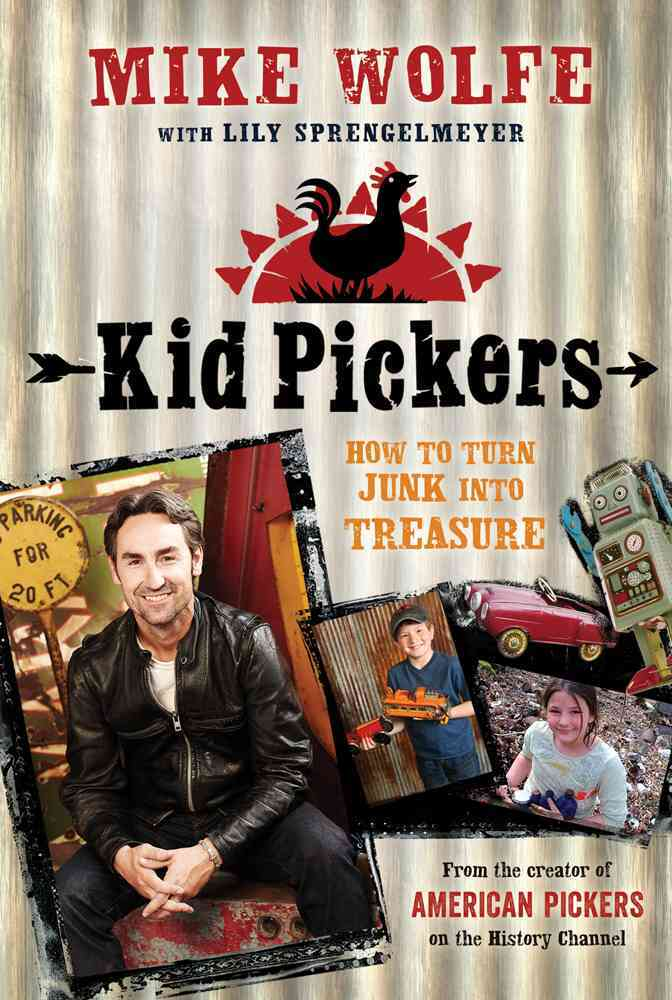 Kid Pickers By Wolfe, Mike